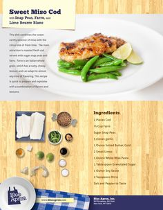 Sweet Miso Cod with Snap Peas, Farro, & Lime Beurre Blanc front Roasted Cod, Sample Recipe, Under 300 Calories, Sugar Snap Peas, Fish And Seafood, Original Recipe, Seafood Recipes, Kids Meals, Meal Planning