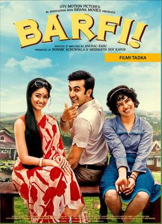 Barfi! (2012) : adorable , fun , sweet , sensitive , beautiful and totally worth watching ! ..my top fav !!