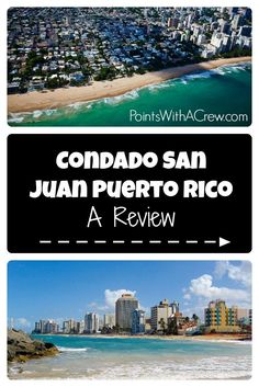 My review of Condado