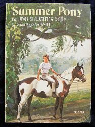 Summer Pony by Jean Slaughter Doty, il. Sam Savitt Awww I had this book when I was little. Horse Books, Animal Books, Horse Movies, Horse Story, Vintage Bookshelf, Vintage Horse, Vintage Clip, Vintage Art, Horse Posters