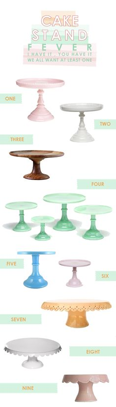 1.Bon Bon Cake Stand2.White Footed Cake Stand3.Pedestal 58 4.Jadeite Cake Stand5.Blue Glass Cake Stand6.Pink Antique Cake Stand 7.Peach Lace 8.White Enamel Scallop Edged Cake Stand9…