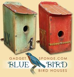 Creative...I can think of some things in the garage I could re-use for bluebird houses. Like old license plates for roofs.