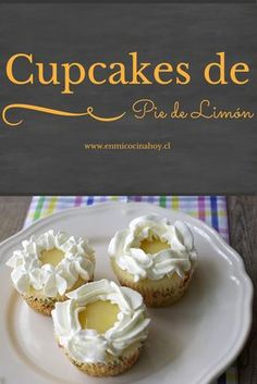 Delicious cupcakes with a soft crumb filled with lemon cream and whipped cream. Lime Recipes, Sweet Recipes, Cupcake Recipes, Dessert Recipes, Desserts, Mini Cakes, Cupcake Cakes, Lemond Curd, Chilean Recipes