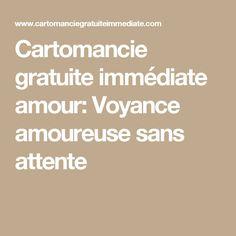 Cartomancie gratuite immédiate amour: Voyance amoureuse sans attente