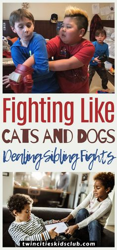 Twin Cities Kids Club Blogs: Fighting Like Cats and Dogs: Dealing With Sibling Fights - Whoever said that it was easier to raise two children than one probably didn't have any kids at all. Raising kids is hard work at the best of times, but when you're dealing with sibling fights, that's something else. | Kids | Sibling | Sibling Fight | Parents | Parenting Tips Kids And Parenting, Parenting Hacks, Sibling Fighting, Children Toys, Twin Cities, Second Child, Raising Kids, Hard Work, Siblings