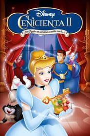 Cenicienta 2 La Magia No Termina A Medianoche Online Castellano Subtitulada Película Completa 2002 Cenicienta 2 Cenicienta Hada Madrina