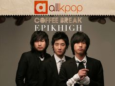 Coffee Break: Epik High (the underrated version)