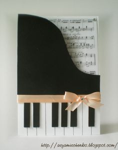 Piano Card! Love it! only please use a different color ribbon? Thank you. :)