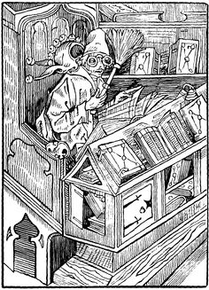 """'The Foolish Bibliomaniac' gothic woodcut from DAS NARRENSCHIFF (1494) / The Ship of Fools by Sebastian BRANT (Author. Germany, 1457-1521) via Project Gutenberg.  """"I have but one pleasure. To have a huge amount of books tho I learn nothing from them - not wisdom, insight or the will of God. Then I despise them.  Thus I am a fool as are all that wear this guise."""" [OE trans/interpretation by pfb] Brandt bio & book summary:  http://en.wikipedia.org/wiki/Sebastian_Brant Complete text at link."""