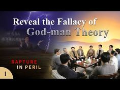 Gospel Movie Rapture in Peril (1) - Reveal the Fallacy of God-man Theory   The Church of Almighty God