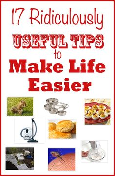 17 Ridiculously Useful Tips to Make Life Easier Homemaking tips, frugal