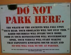 12 Funniest 'No Parking' Signs (no parking, funniest signs) - ODDEE