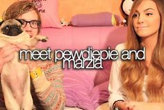 Pewdiepie and Marzia are sooo cute :3