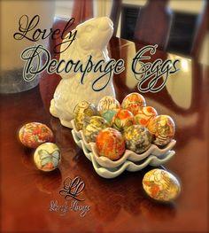 Lovely Decoupage Eggs  