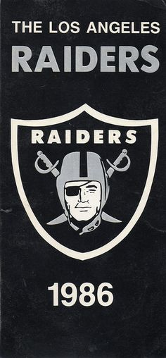 "Los Angeles Raiders NEVER WILL I SAY ""LA "" !!! OAKLAND RAIDERS ALL THE WAY!"