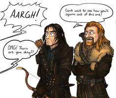 He's always getting into some kind of trouble... I think he accidentally shot Thorin with his bow this time!