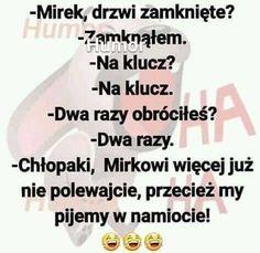 Weekend Humor, Good Jokes, Man Humor, Haha, Memes, Funny, House, Humor, Polish Sayings