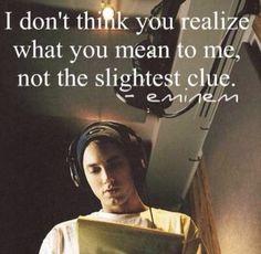 Eminem quote...