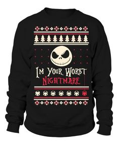 7d8741d51f I m Your Worst Nightmare Ugly sweater