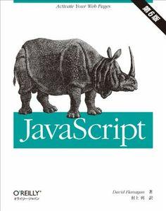 JavaScript 第6版 David Flanagan, http://www.amazon.co.jp/dp/4873115736/ref=cm_sw_r_pi_dp_RuVbtb143FGG7