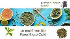 Le maté vert Parenthese Café