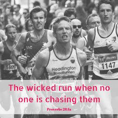 A hilarious anti-running quote from Proverbs!