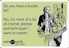 crocheet humor... bucket list