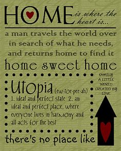 Home is where the heart is...a man travels the world over in search of what he needs, and returns home to find it.