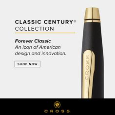 Pinterest Pin - The Classic Century is a Cross icon and one of our most popular pens for gifting. Precious metal finishes include sterling silver, 10KT or 14KT gold filled/rolled gold, and solid 18KT gold. Like all of our writing instruments, it's backed by a Lifetime Mechanical Guarantee.
