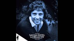 Sacha Distel - La belle vie (Version originale - 1964)