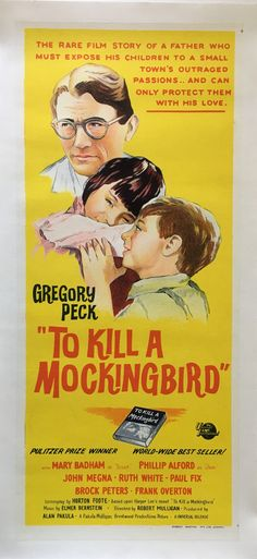 To kill a mockingbird original vintage linen backed first release Australian daybill film poster, staring Gregory Peck, available through my website.