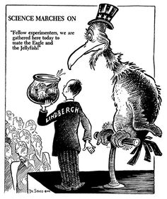 "Dr. Seuss's political cartoons were highly critical of ""isolationists"" like Charles Lindbergh (the pilot of Spirit of St. Louis)"