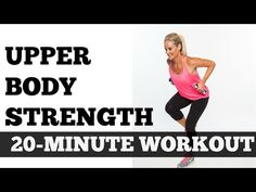Full Upper Body Workout Exercise Video   20-Minute Strength Workout for All Levels - YouTube