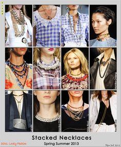 Stacked Necklaces Trend for Spring Summer 2013. #jewelry #trends