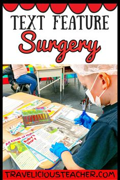 Text Feature Surgery for Elementary Students - Travelicious Teacher massage management Reading Lessons, Reading Resources, Reading Activities, Teaching Reading, Classroom Activities, Math Lessons, Fluency Activities, English Activities, Spanish Lessons