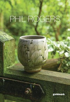 Phil Rogers exhibition catalogue 2014  Catalogue for Phil Rogers' 2014 exhibition at Goldmark Gallery.
