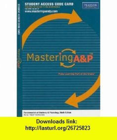 MasteringAP -- Standalone Access Card -- for Fundamentals of Anatomy  Physiology (9780321741714) Frederic H. Martini, Judi L. Nath, Edwin F. Bartholomew , ISBN-10: 0321741714  , ISBN-13: 978-0321741714 ,  , tutorials , pdf , ebook , torrent , downloads , rapidshare , filesonic , hotfile , megaupload , fileserve