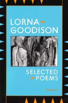 Selected Poems: divA selection of poems by Lorna Goodison, who in 2017 was named Poet Laureate of Jamaica. Jamaican Women, World Literature, University Of Toronto, Sense Of Place, Late 20th Century, Book Lists, The Selection, Poetry, History