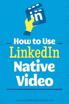 Do you want more video views from LinkedIn?  Wondering how uploading native video can help?  Using the mobile app to record and share original, autoplay video directly on LinkedIn can boost views and engagement for your content.  In this article, you��ll d