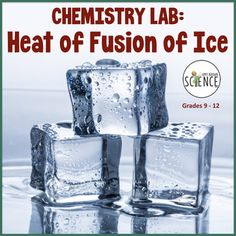 Chemistry Lab: Heat of Fusion of Ice Chemistry Lessons, Chemistry Labs, Science Chemistry, Physical Science, Teaching Science, Properties Of Matter, Experiment, Ps, Physics