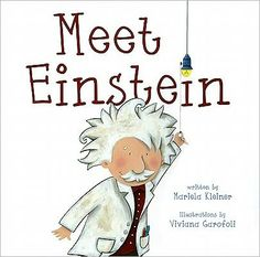 Meet Einstein -- a good book to introduce science and the tools of science to young kids