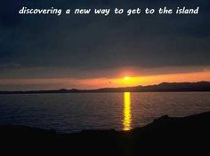 Happiness 7-20:  discovering a new way to get to the island.  http://winsloweliot.com/category/happinesses/