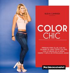 #ColorChic, para esta temporada, prendas con mucho detalle y color para ellas, inspiradas en la mujer de hoy que siempre quiere verse bien y a la moda, encuéntralas. #PetrolizadoJeans #PetrolizadoMujer