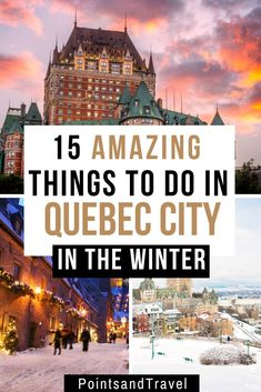 Here are the 15 most amazing things to do in Quebec city in the Winter. Quebec City is a true winter wonderland and a magical place during the holidays. Shop at cute Christmas stores embrace the snow learn how to ski and snowboard and eat delicious food Cool Places To Visit, Places To Travel, Travel Destinations, Quebec Winter, Quebec City Christmas, Christmas Holidays, Christmas Markets, Alberta Canada, Canada Vancouver