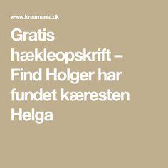 Gratis hækleopskrift – Find Holger har fundet kæresten Helga