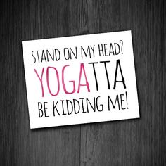 19 best yoga puns images  inspirational quotes