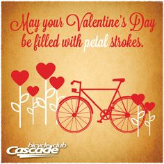 May your Valentine's Day be filled with petal strokes | bicycle valentine