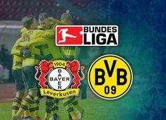 Bayern Leverkusen vs Borussia Dortmund LIVE STREAM Live Football Streaming, Live Tv Streaming, Streaming Sites, Free Live Football, Live Football Match, Nba Updates, Nba Live, Transfer Rumours, Live Matches
