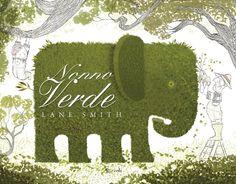 """Nonno verde, Lane Smith libri a tema """"nonni"""""""