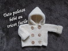 TUTO PALETOT A CAPUCHE BEBE AU TRICOT FACILE hooded cardigan baby easy knitting, My Crafts and DIY